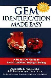Gem Identification Made Easy: A Hands-On Guide to More Confident Buying & Sellin