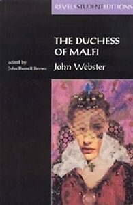 major themes of duchess of malfi Early in the duchess of malfi, antonio bologna, the duchess's steward, and later, husband, praises her as one who 'stains the time past, lights the time to come' the duchess is the central.