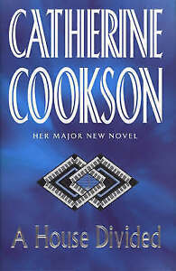 """AS NEW"" A House Divided, Cookson, Catherine, Book"