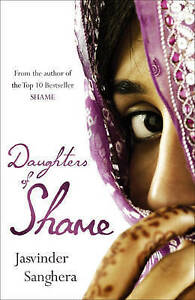 """VERY GOOD"" Jasvinder Sanghera, Daughters of Shame, Book"