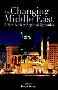 Korany  Bahgat-The Changing Middle East  BOOK NEW