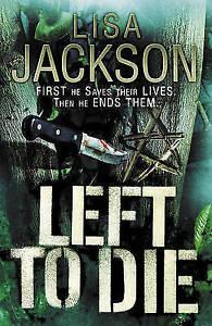 Left to Die by Lisa Jackson (Hardback) New Book
