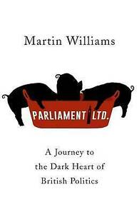 Parliament Ltd, Martin Williams