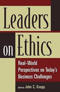 Leaders on Ethics, John C. Knapp