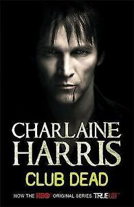 Club-Dead-A-True-Blood-Novel-by-Charlaine-Harris-Paperback-2009