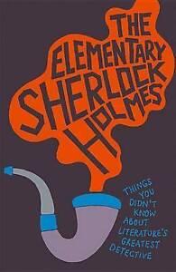 The Elementary Sherlock Holmes by Matthew E. Bunson (Hardback, 2014)