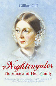 Gill, Gillian, Nightingales: Florence and Her Family, Very Good Book