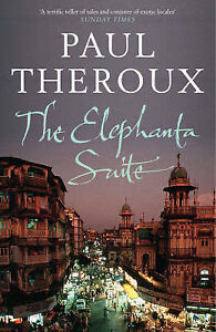 """AS NEW"" The Elephanta Suite, Theroux, Paul, Book"