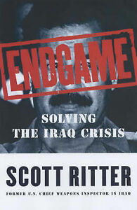 ENDGAME-Solving-the-Iraq-Crisis-Scott-Ritter-Chief-UN-Weapons-Inspector-USA-New