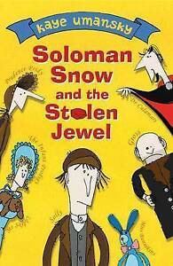 Umansky, Kaye, Solomon Snow and the Stolen Jewel, Very Good Book