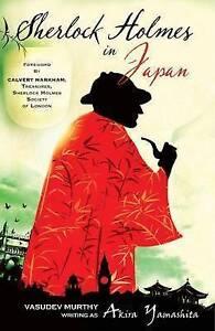 Sherlock Holmes in Japan, Vasudev Murthy, Very Good condition, Book