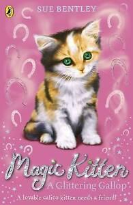 MAGIC KITTEN: A GLITTERING GALLOP  BOOK NEW