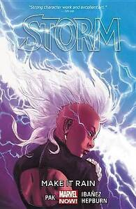 Storm, Volume 1: Make It Rain by Pak, Greg -Paperback
