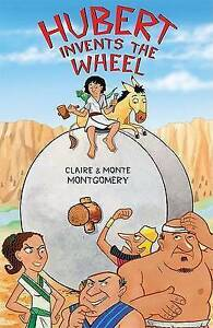 Hubert Invents the Wheel by Monte Montgomery, Claire Montgomery (Hardback, 2005)