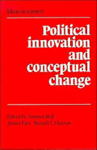 Political Innovation and Conceptual Change (Ideas in Context)-ExLibrary