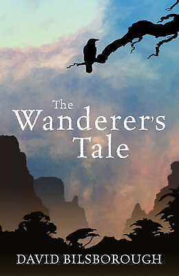 David Bilsborough  The Wanderer's Tale  Book