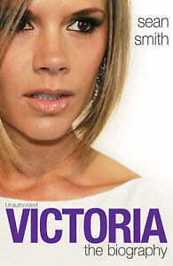Sean-Smith-Victoria-Beckham-The-Biography-Book