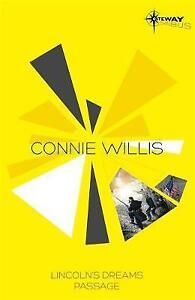 Connie Willis SF Gateway Omnibus: Lincoln's Dreams, Passage (Sf Gateway Library)