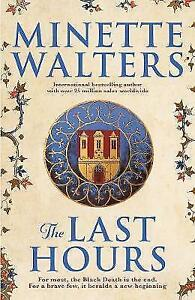 The Last Hours by Minette Walters (Paperback, 2017)