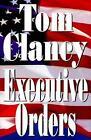 Tom Clancy Executive Orders