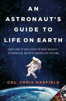 Chris Hadfield-An Astronauts Guide To Life-Hardcover-Mint