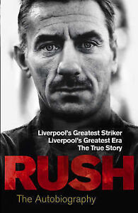 Rush-The-Autobiography-by-Ian-Rush-Hardback-2008