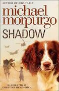 Michael Morpurgo Shadow
