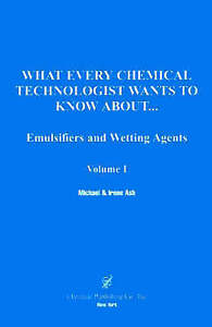 Emulsifier and Wetting Agents (What Every Chemical Technologist Wants to Know ab