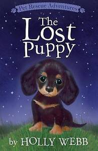The Lost Puppy By Webb, Holly 9781680100273 -Hcover