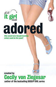 Adored-An-it-Girl-Novel-by-Cecily-Von-Ziegesar-Paperback-2009