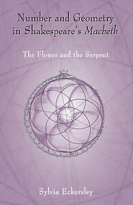 Number and Geometry in Shakespeare's Macbeth: The Flower and the-ExLibrary