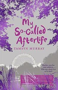 """""""AS NEW"""" My So-Called Afterlife, Murray, Tamsyn, Book"""