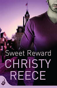 Sweet Reward: Last Chance Rescue Book 9, Reece, Christy, New Book