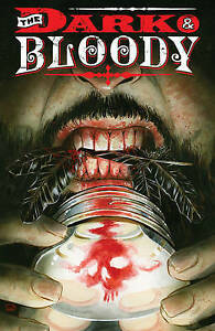 The Dark & the Bloody, Volume 1 by Aldridge, Shawn -Paperback