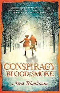 Conspiracy of Blood and Smoke by Anne Blankman Paperback 2015 - <span itemprop=availableAtOrFrom>Bourne, United Kingdom</span> - Items must be returned in new condition, still sealed where applicable. Full policy detailed on www.examots.co.uk Most purchases from business sellers are protected by the Consumer Contrac - Bourne, United Kingdom