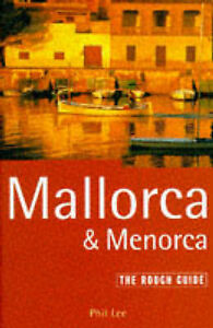 Lee-Phil-Mallorca-and-Menorca-The-Rough-Guide-First-Edition-1st-ed-Book