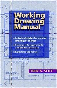 Working Drawing Manual, Stitt, Fred A.