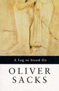 Very Good, A Leg to Stand On, Sacks, Oliver, Book