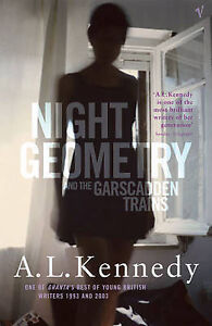 Night-Geometry-And-The-Garscadden-Trains-Kennedy-A-L-Good-Book