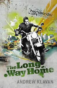 The Long Way Home: The Homelander Series, Klavan, Andrew, New Book