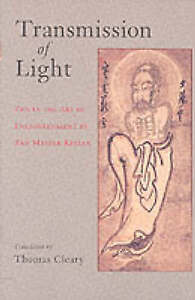 Transmission Light Zen in Art Enlightenment by Zen Mas by Cleary Thomas