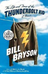 The Life and Times of the Thunderbolt Kid: A Memoir (Random House Larg-ExLibrary