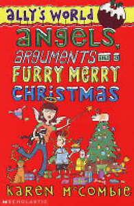 Angels, Arguments and a Furry, Merry Christmas (Ally's World), McCombie, Karen,