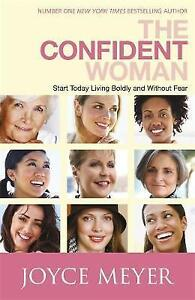 The-Confident-Woman-Start-Living-Boldly-and-Without-Fear-by-Joyce-Meyer