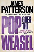 James Patterson Pop Goes The Weasel