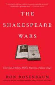 The Shakespeare Wars by Ron Rosenbaum (Paperback, 2008)