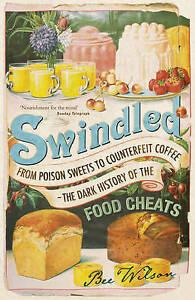 Swindled, Bee Wilson