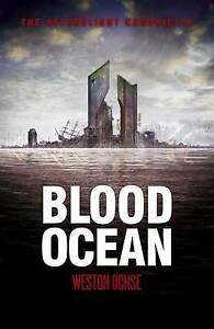 NEW Blood Ocean (Afterblight Chronicles) by Weston Ochse
