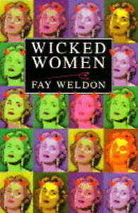 Wicked Women, Fay Weldon