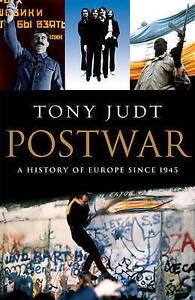 Postwar: A History of Europe Since 1945, Good Condition Book, Tony Judt, ISBN 97